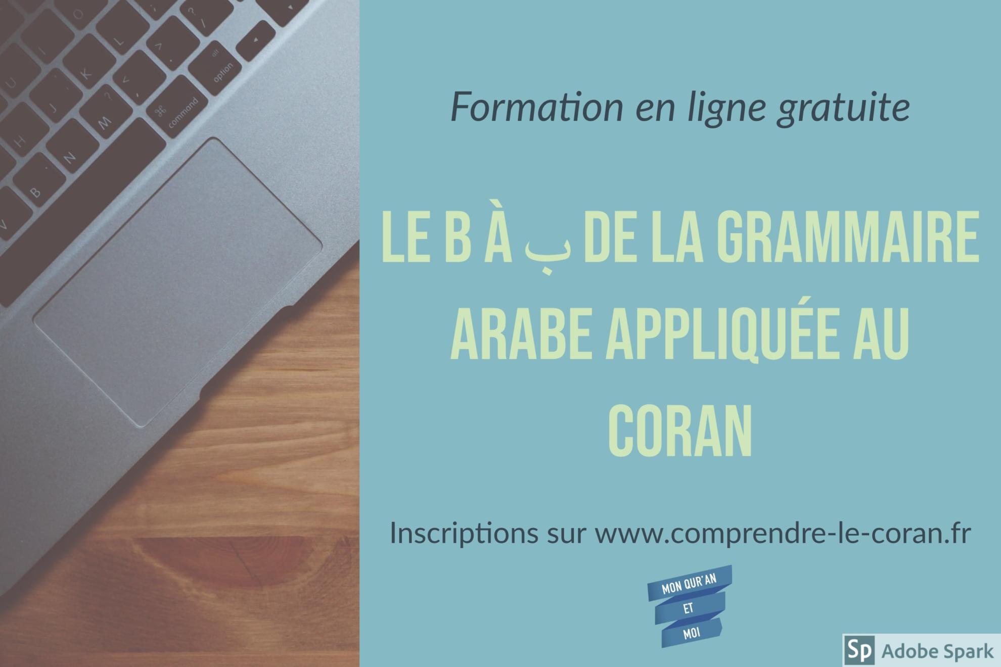 B à ba de la grammaire arabe appliquée au Coran